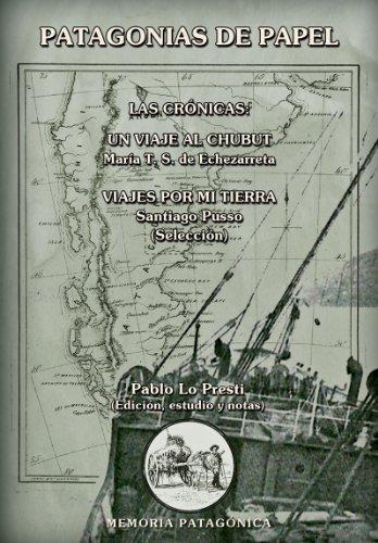 Patagonias de papel Pablo Lo Presti