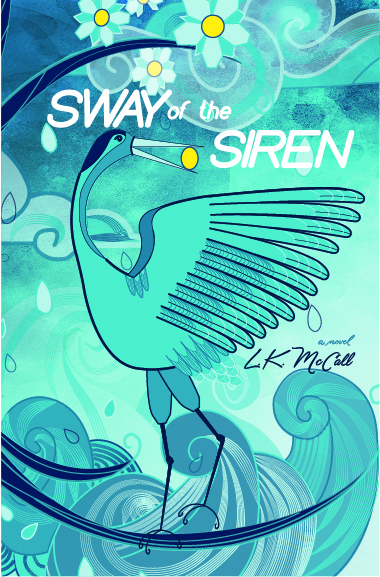 Sway of the Siren Laurie McCall