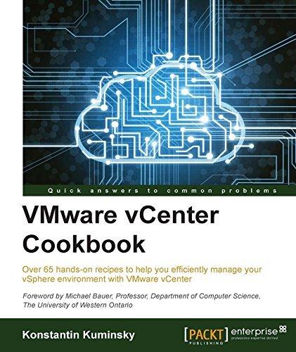 VMware vCenter Cookbook  by  Konstantin Kuminsky