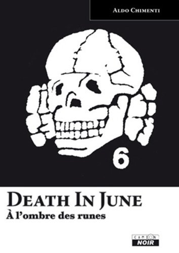 DEATH IN JUNE A lombre des runes (Camion Noir)  by  Aldo Chimenti