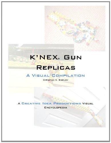 KNEX® Gun Replicas  by  Christian K. Bigelow