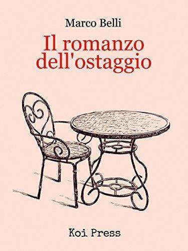 Il romanzo dellostaggio  by  Marco Belli