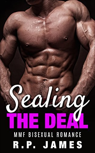 Sealing The Deal  by  R.P. James