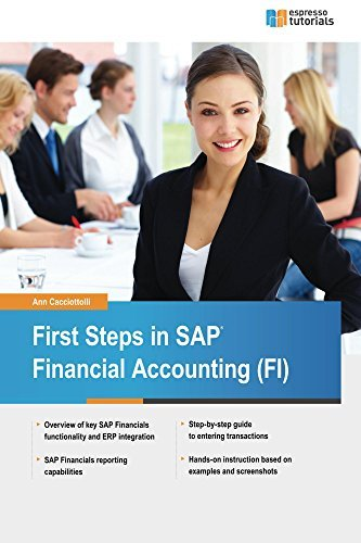 First Steps in SAP Financial Accounting  by  Ann Cacciottolli