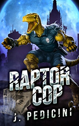 Raptor Cop: The Battle With Willie The Worm J. Pedicini