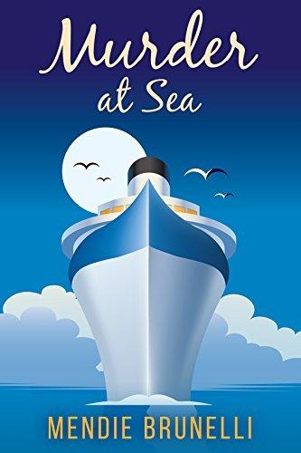 Murder at Sea (Ainsley Waylon Mystery Series Book 1) Mendie Brunelli
