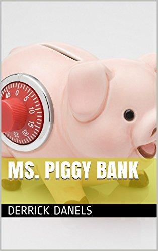 Ms. Piggy Bank Derrick Danels