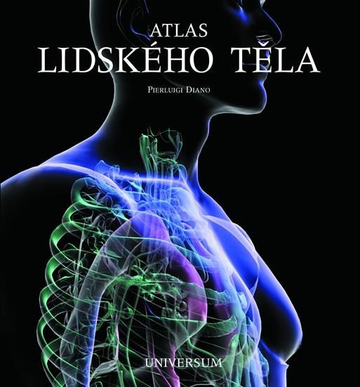 Atlas lidského těla  by  Pierluigi Diano