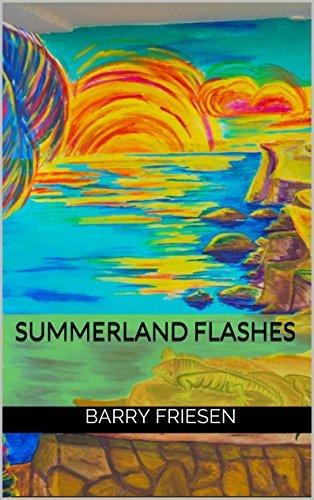 Summerland Flashes  by  Barry Friesen