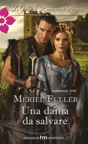 Una dama da salvare  by  Meriel Fuller