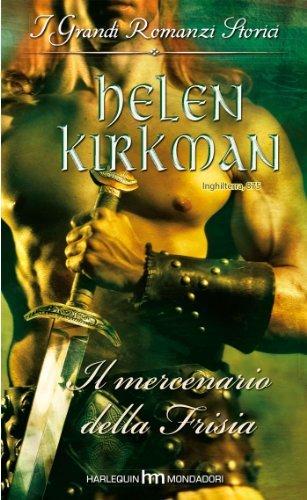 Il mercenario della Frisia Helen Kirkman