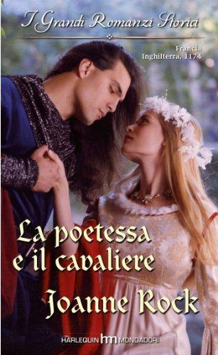 La poetessa e il cavaliere  by  Joanne Rock