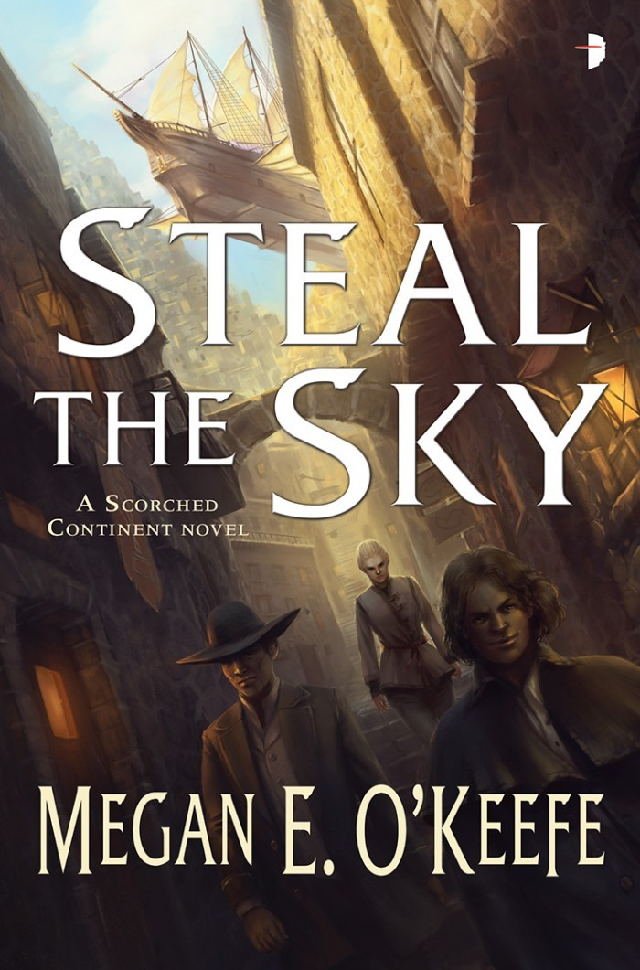 Steal the Sky (The Scorched Continent #1) Megan E. OKeefe
