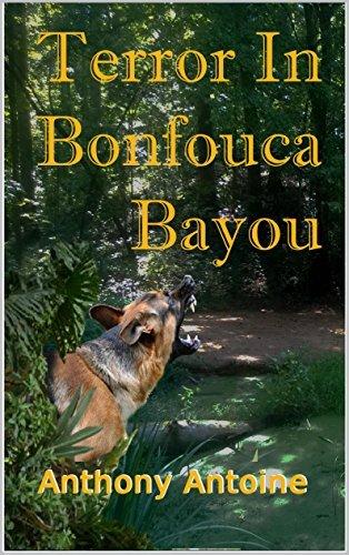Terror in Bonfouca Bayou  by  Anthony Antoine