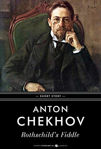 Rothschilds Fiddle: Short Story  by  Anton Chekhov