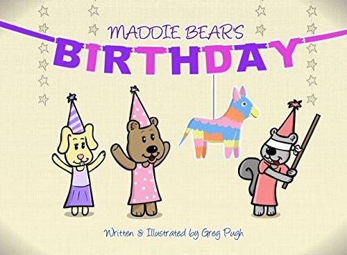 Maddie Bears Birthday Greg  Pugh