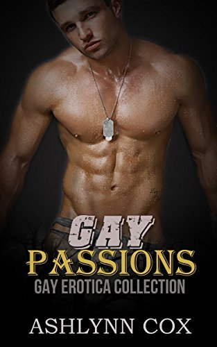 GAY: (MM GAY ROMANCE 5 BOOK SUPER COLLECTION) (GAY PASSIONS) (MM GAY, THREESOMES, MENAGE 1)  by  Ashlynn Cox