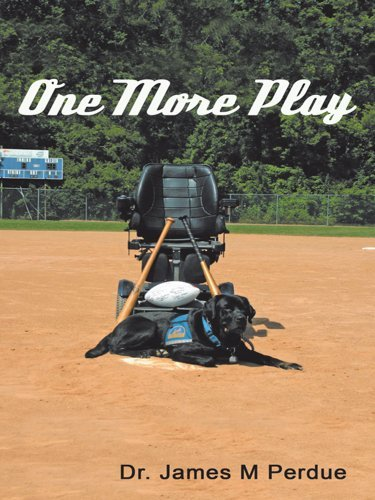 One More Play Dr. James M Perdue