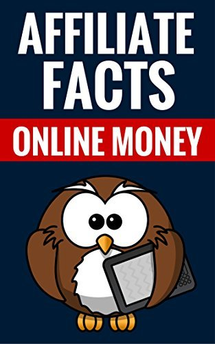 Affiliate Facts - Online Money: Affiliate Marketing Explained Fred Fleming And Katie Holland