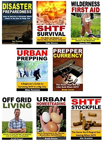 Prepping 8-Book Box Set: Disaster Preparedness, SHTF Survival, Wilderness First Aid, Urban Prepping, Prepper Currency, Off Grid Living, Urban Homesteading, SHTF Stockpile Jay Thomas