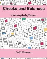 Checks and Balances: A Coloring Book of Patterns (Coloring Books #3)  by  Emily M. Morgan
