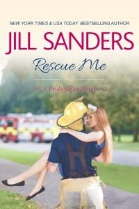 Rescue Me  by  Jill Sanders
