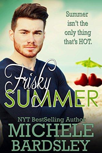 Frisky Summer (Frisky Romance Book 2)  by  Michele Bardsley