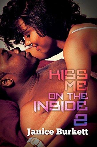 Kiss Me On the Inside 2 (Urban Books)  by  Janice Burkett