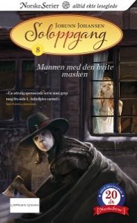Mannen med den hvite masken (Soloppgang, #8) Jorunn Johansen