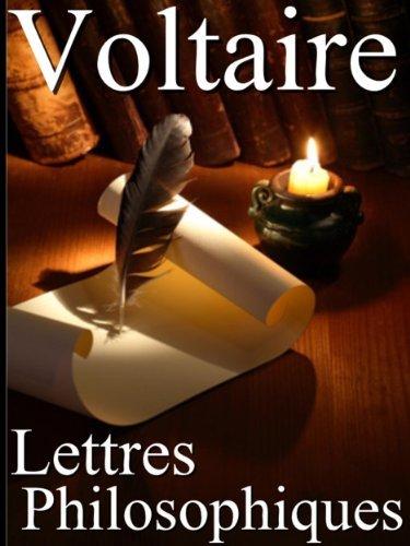Lettres Philosophiques (Annoté)  by  . Voltaire