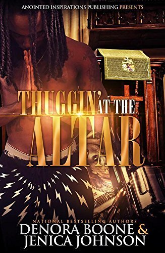 Thuggin At the Altar  by  Denora Boone