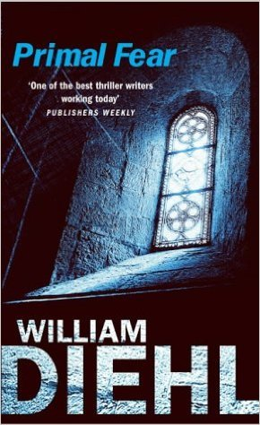 Primal Fear (Martin Vail, #1) William Diehl