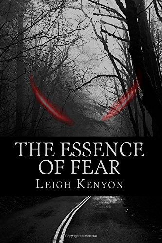 The Essence of Fear  by  Leigh Kenyon