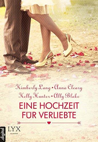 Eine Hochzeit für Verliebte Anna Cleary