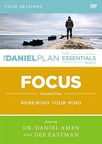 Focus: A DVD Study: Renewing Your Mind  by  Dr. Daniel Amen