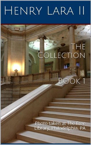 The Collection (Book 1) Henry Lara II