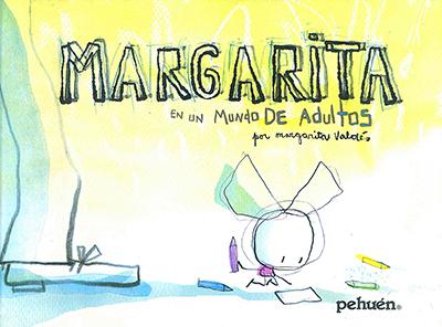 Margarita en un mundo de adultos  by  Margarita Valdés
