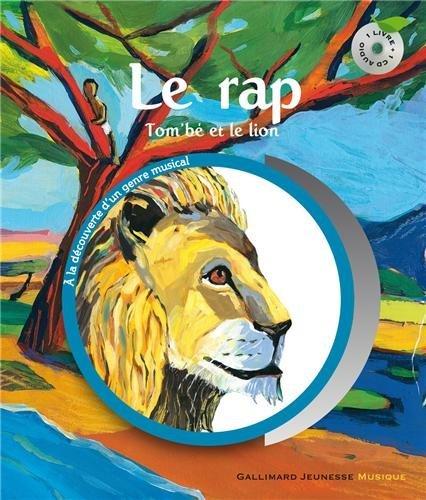 Le rap: Tombé et le lion Paul du Bouchet