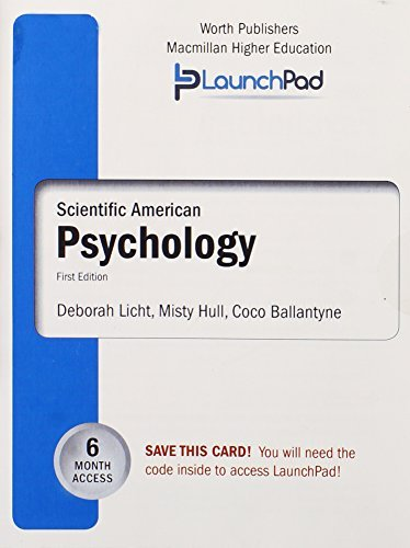LaunchPad for Lichts Scientific American: Psychology Misty Hull