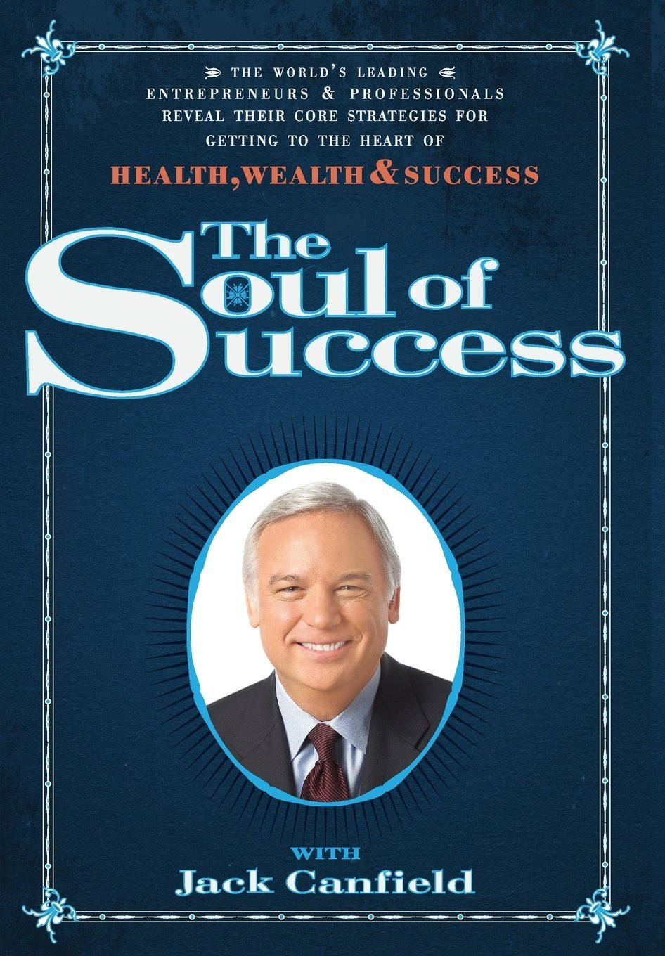 The Soul of Success Jack Canfield