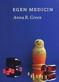 Egen medicin  by  Anna B Green