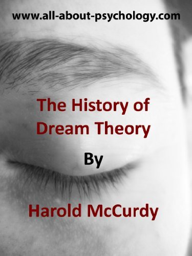 The History of Dream Theory Harold McCurdy