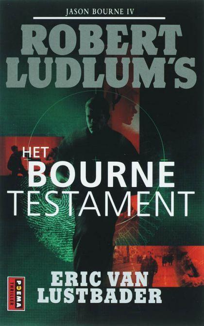Het Bourne Testament (Jason Bourne, #4)  by  Eric Van Lustbader