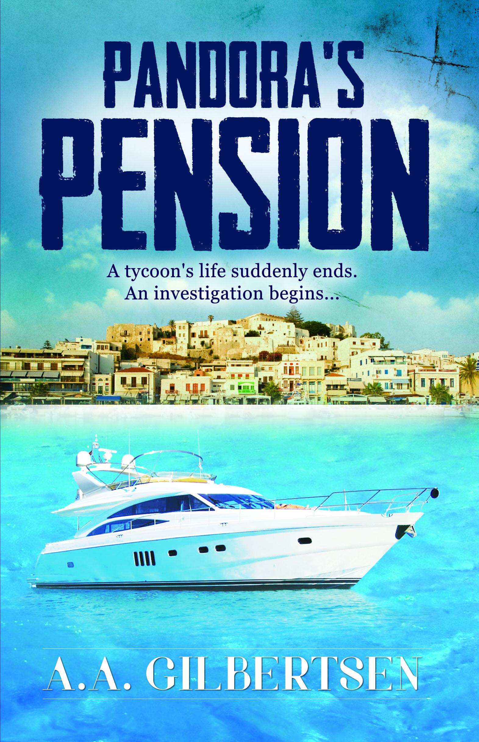 Pandoras Pension  by  A.A. Gilbertsen