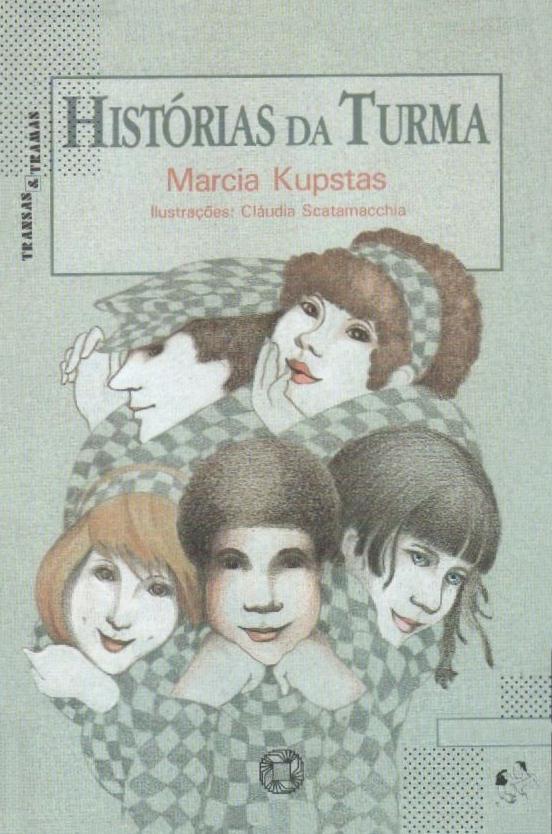 Histórias da turma Marcia Kupstas
