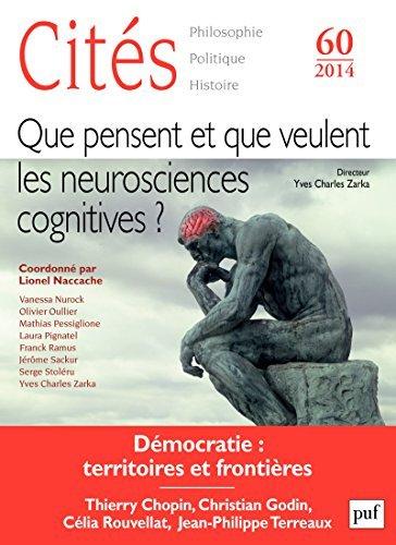 Cités 2014 - N° 60: Que pensent et veulent les neurosciences cognitives Revue Cités