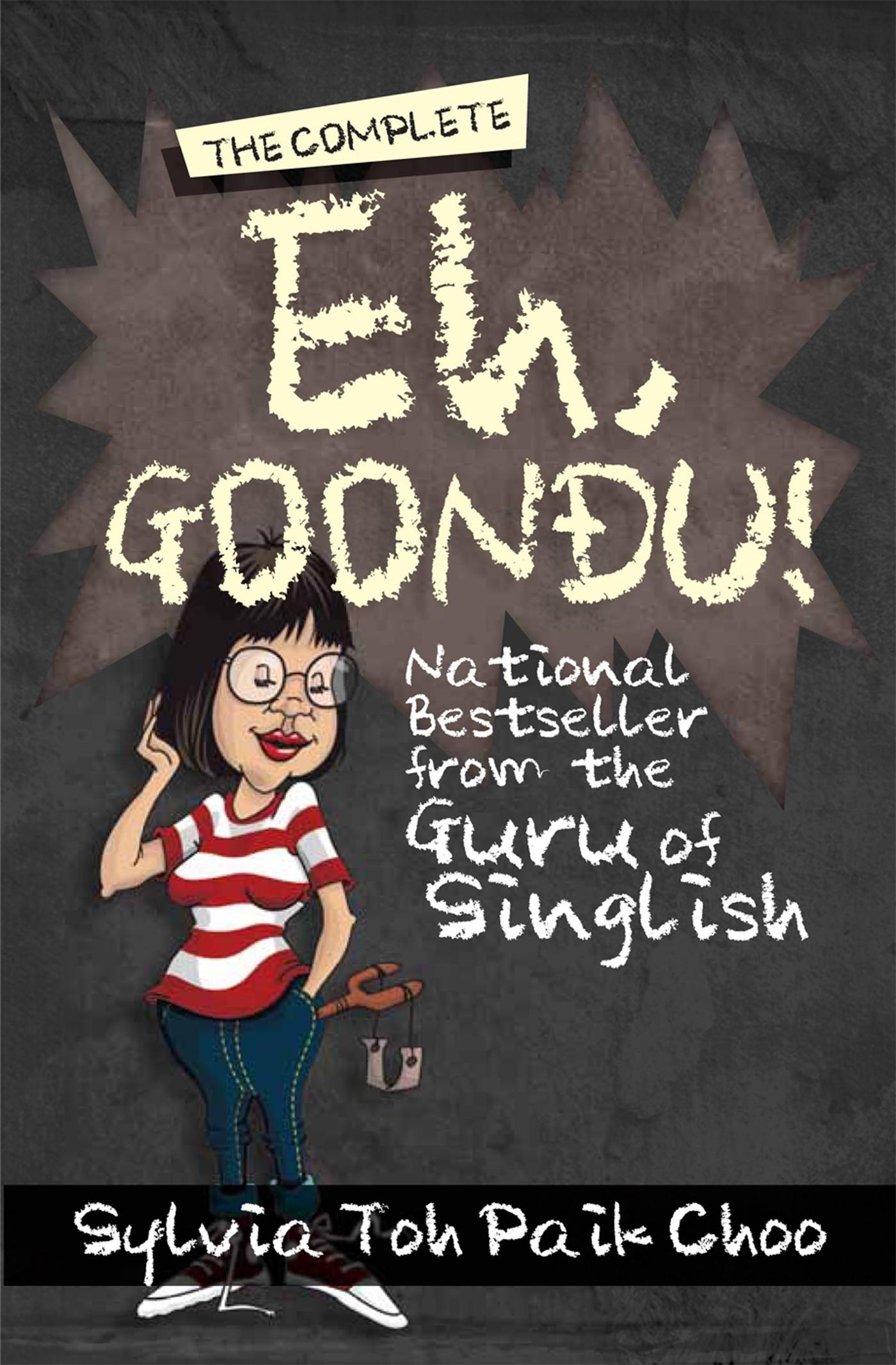 The Complete Eh, Goondu! Slyvia Toh