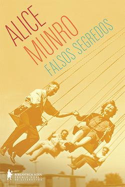 Falsos Segredos  by  Alice Munro
