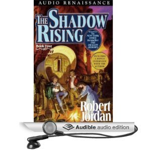 The Shadow Rising: Book Four of The Wheel of Time [Unabridged] [Audible Audio Edition]  by  Robert Jordan