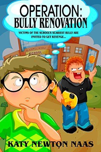 Operation Bully Renovation  by  Katy Newton Naas
